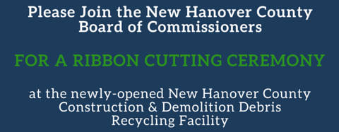 New Hanover County C&D Recycling System Ribbon Cutting 2